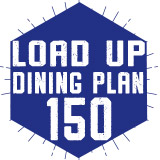 150 Load Up Dining Plan