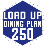 250 Load Up Dining Plan