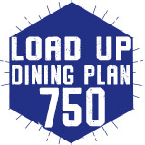 750 Load Up Dining Plan